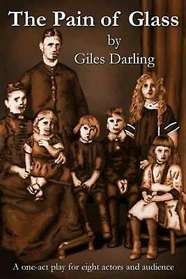 The Pain of Glass by Giles Darling (English) Paperback Book Free Shipping!