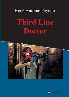 Third Line Doctor by Rene Antoine Fayette (English) Paperback Book Free Shipping