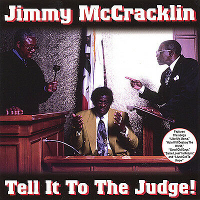 Jimmy McCracklin - Tell It to the Judge [New CD]