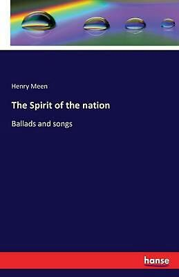 The Spirit of the Nation by Henry Meen (English) Paperback Book Free Shipping!