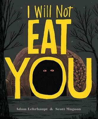 I Will Not Eat You by Adam Lehrhaupt Hardcover Book (English)