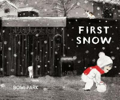 First Snow by Bomi Park Hardcover Book (English)