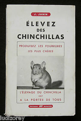 Elevez Des Chinchillas - 1965 - Rongeur Fourrure Soin Alimentation Reproduction