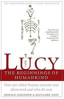 Lucy: The Beginnings of Humankind by Donald C. Johanson (English) Paperback Book