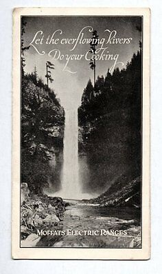 LET THE EVERFLOWING RIVERS DO YOUR COOKING MOFFATS ELECTRIC RANGES 1923 Models
