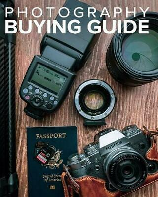Tony Northrup's Photography Buying Guide: How to Choose a Camera, Lens, Tripod,