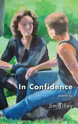 NEW In Confidence by Jim Tilley Paperback Book (English) Free Shipping