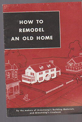 How to Remodel an Old Home Armstrong Cork Co Lancaster Pa 1949