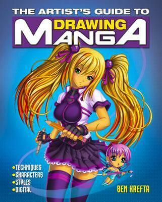 The Artist S Guide to Drawing Manga by Ben Krefta Paperback Book (English)