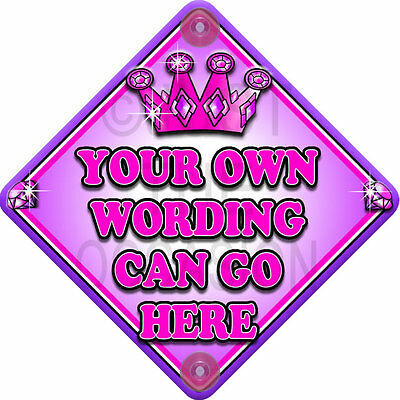 DIY PINK TROPHY ~ Princess Personalised with your own words! Baby on Board Sign