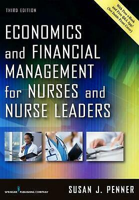 Economics and Financial Management for Nurses and Nurse Leaders, Third Edition b