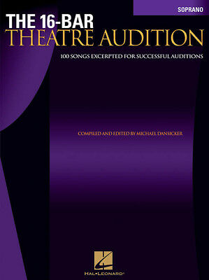 The 16 Bar Theatre Audition Soprano Vocal Song Book New