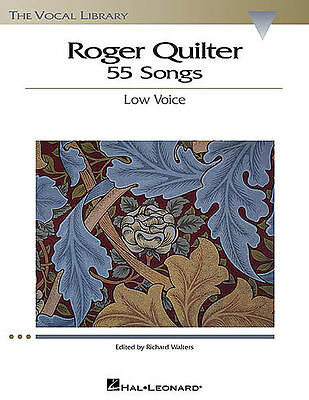 Roger Quilter 55 Songs Low Voice Vocal Piano Sheet Music Book New