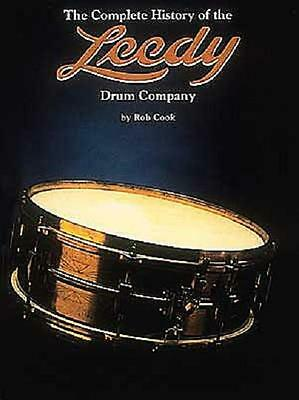 History Of The Leedy Drum Company Book - Drums Drumset
