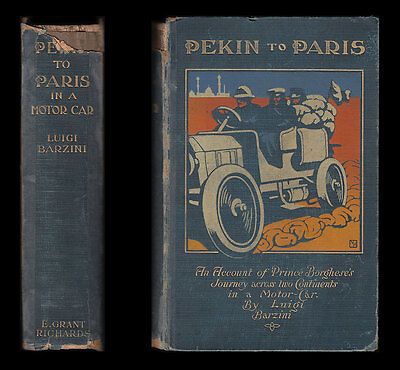 1907 Barzini PEKIN TO PARIS IN A MOTOR CAR  Peking CHINA MONGOLIA Siberia RUSSIA