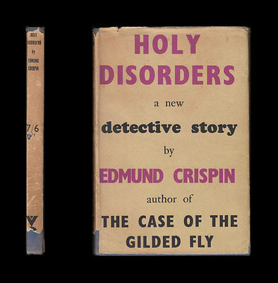 HOLY DISORDERS Classic Detective Novel EDMUND CRISPIN Gervase Fen 1945 FIRST ED.