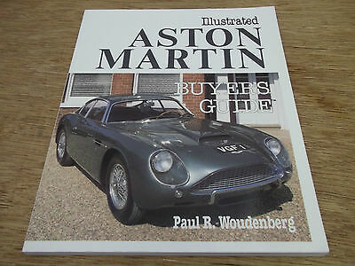 Book. Illustrated Aston Martin. Buyer's Guide. Paul Woudenberg. 1st. Free UK P&P