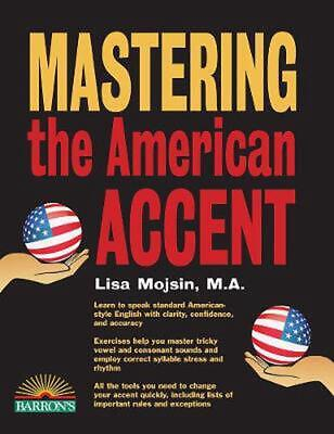 Mastering the American Accent by Lisa Mojsin (English) Paperback Book Free Shipp