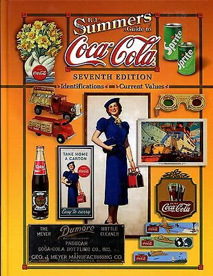B.J. Summers Guide to Coca-Cola Seventh Edition by Summers, B J