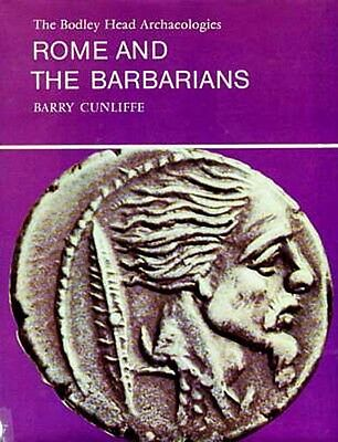 """Rome and the Barbarians"" Gaul Celts Germans Dacia Tacitus Caesar Forts Shrines"