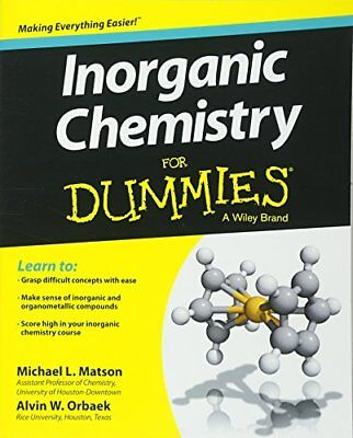 Inorganic Chemistry for Dummies by Alvin W. Orbaek and Michael Matson-Alvin W. O