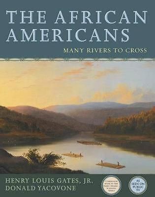 The African Americans: Many Rivers to Cross by Henry Louis Jr. Gates Paperback B