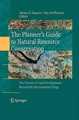 Planner's Guide to Natural Resource Conservation:: The Science of Land Developme
