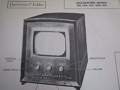 Hallicrafters T61, T64, T67, 509, & 510 Television Photofact