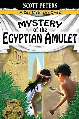 Mystery of the Egyptian Amulet: Adventure Books For Kids Age 9-12 by Scott Peter