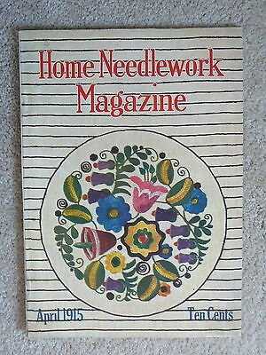 Home Needlework Magazine - April 1915  - Crochet Embroidery - Very Good