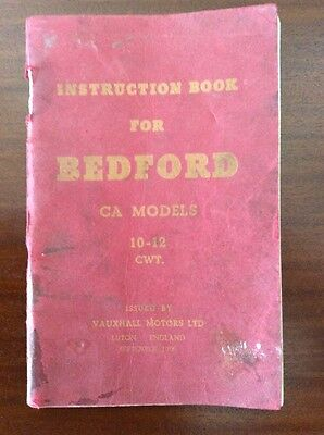 Instruction Book For Bedford CA Models 10-12cwt. Vauxhall 1956