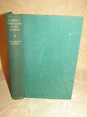 Antique Collectable Book Of Science Lends A Hand In The Garden  - 1939