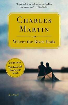 Where the River Ends by Charles Martin (English) Paperback Book Free Shipping!