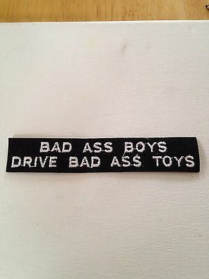 Bad Ass Boys Drive Bad Ass Toys Embroidered Patch With Adhesive Iron On Back