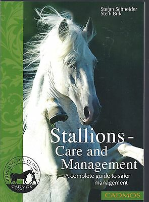 Stallions Care and Management: A Complete Guide to Safer Management NEW