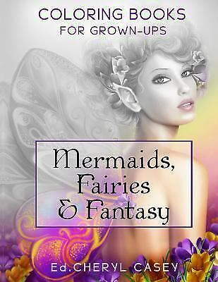 Wingfeather Coloring Bks.: Mermaids, Fairies and Fantasy : Coloring Books for...