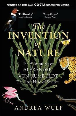 The Invention of Nature Andrea Wulf