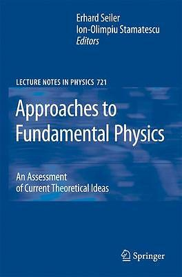 Approaches to Fundamental Physics Erhard Seiler