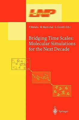 Bridging the Time Scales Giovanni Ciccotti