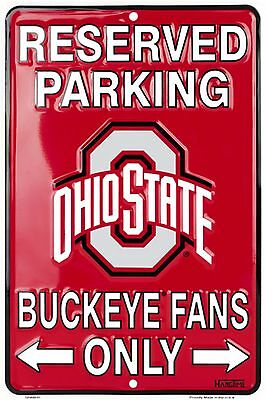 "Reserved Parking Ohio State Buckeyes Fans Only 8"" x 12"" Embossed Metal Sign"