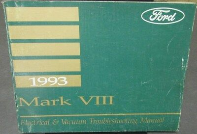 1993 Lincoln Mark VIII Electrical & Vacuum Trouble Shooting Shop Service Manual