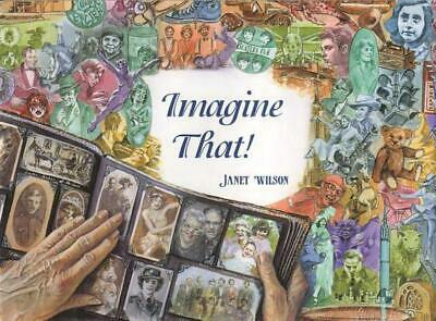 Imagine That by Janet Wilson (English) Hardcover Book Free Shipping!