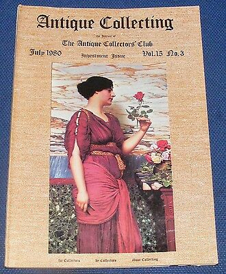 Antique Collecting July 1980 - Antique Silver/antique Watches/chinese Ceramics