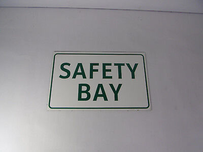 """Generic Safety Bay 16X10"""" Sign ! WOW !"""