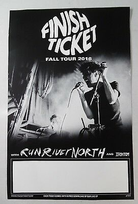 "Finish Ticket - Fall  Tour 2016 * 11"" x 17"" Official Promo Poster * Limited"