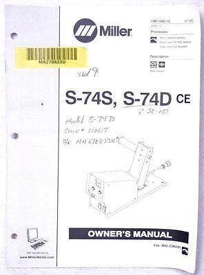 Miller S-74S S-74D ce Owners Manual OM-1500-10 FREE SHIPPING