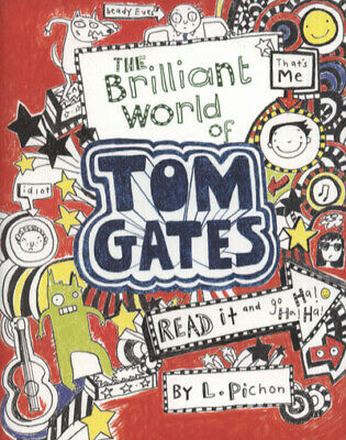 The brilliant world of Tom Gates by Liz Pichon (Paperback)