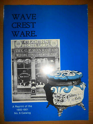 C F Monroe Wave Crest Ware 1900-01 #6 Catalog Rare Antique Opal Boxes Sets Vases