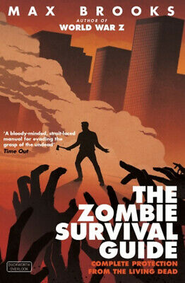 The zombie survival guide by Max Brooks (Paperback)