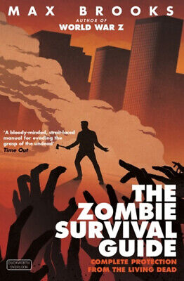 The zombie survival guide: complete protection from the living dead by Max